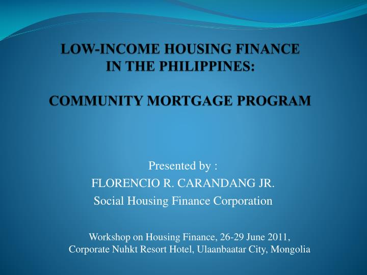 low income housing finance in the philippines community mortgage program n.