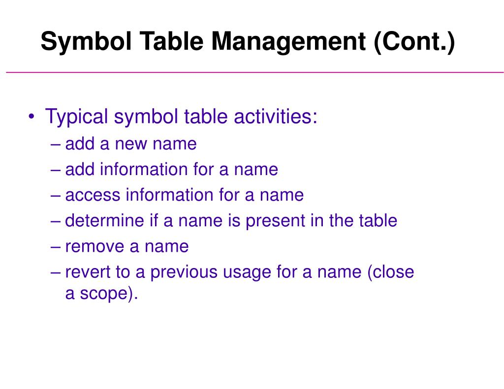 Symbol Table Management (Cont.)