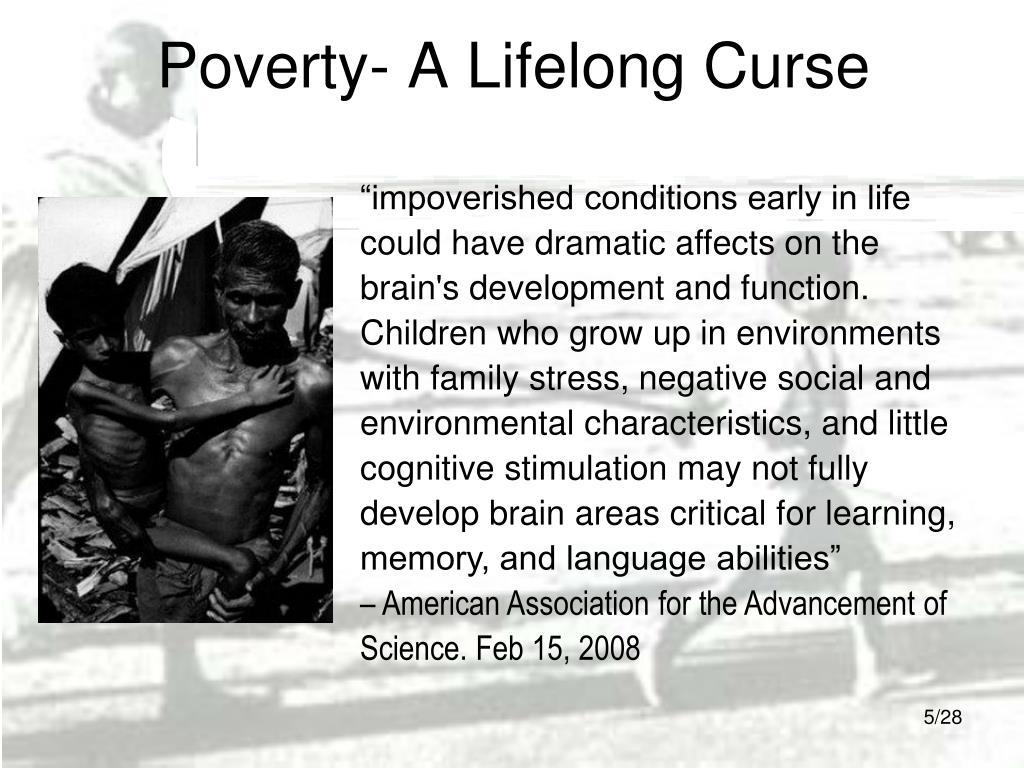 Poverty- A Lifelong Curse