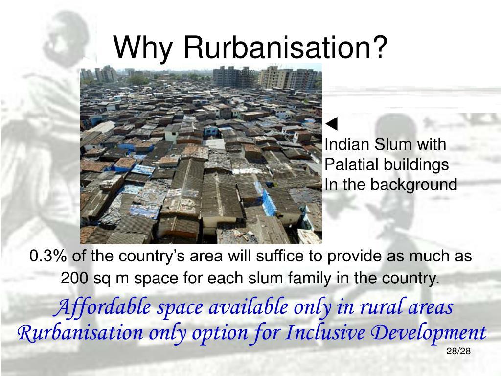 Why Rurbanisation?