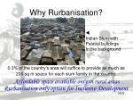 why rurbanisation