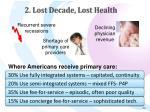 2 lost decade lost health