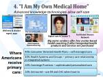 4 i am my own medical home