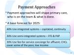 payment approaches