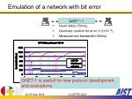 emulation of a network with bit error