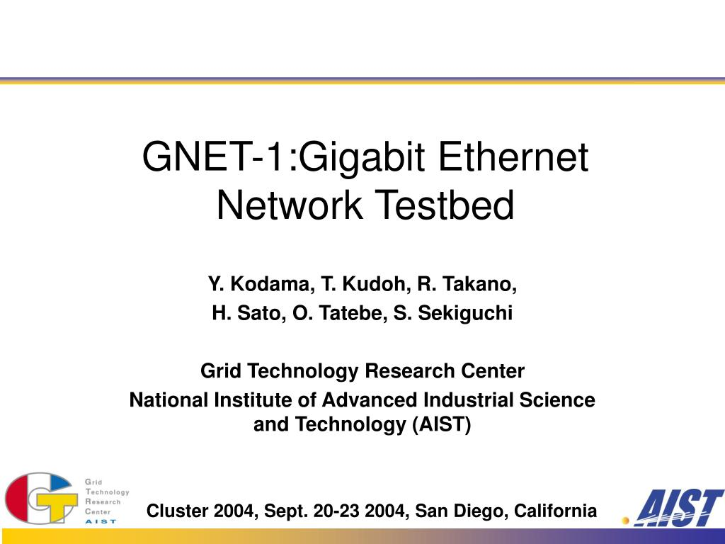 gnet 1 gigabit ethernet network testbed l.
