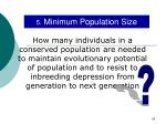 5 minimum population size