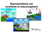 representations can contribute to misconceptions