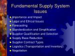 fundamental supply system issues