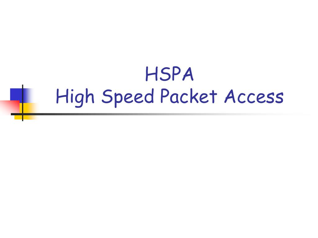hspa high speed packet access l.
