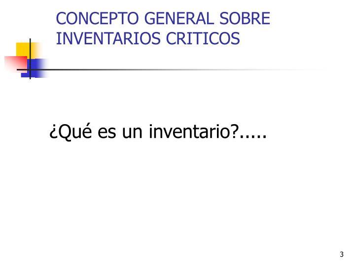 Concepto general sobre inventarios criticos3