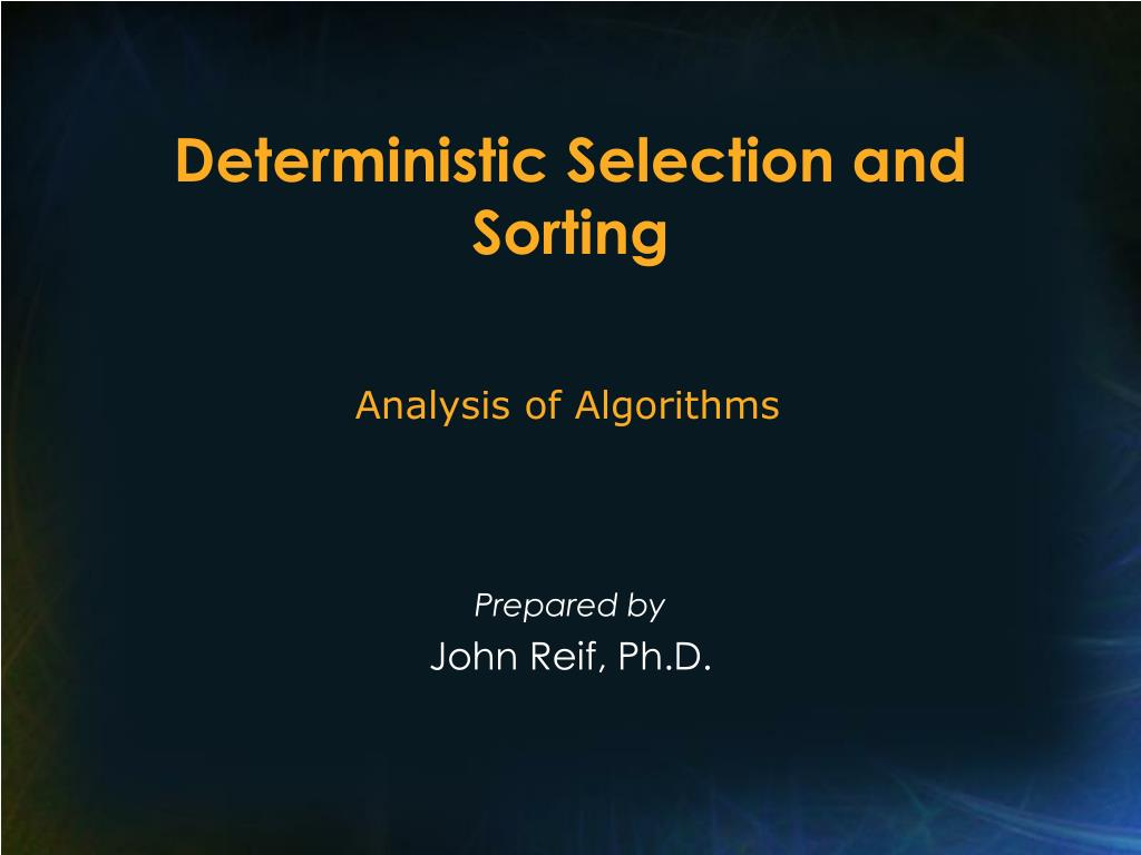 deterministic selection and sorting l.