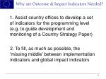 why are outcome impact indicators needed