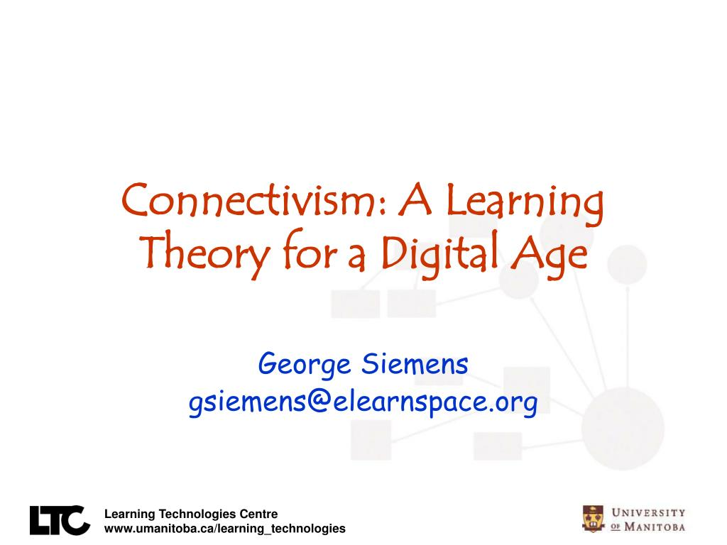 connectivism a learning theory for a digital age l.
