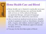 home health care and blood