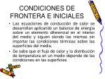 condiciones de frontera e iniciales