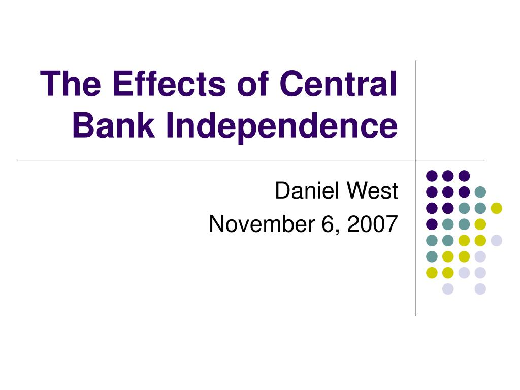 the effects of central bank independence l.