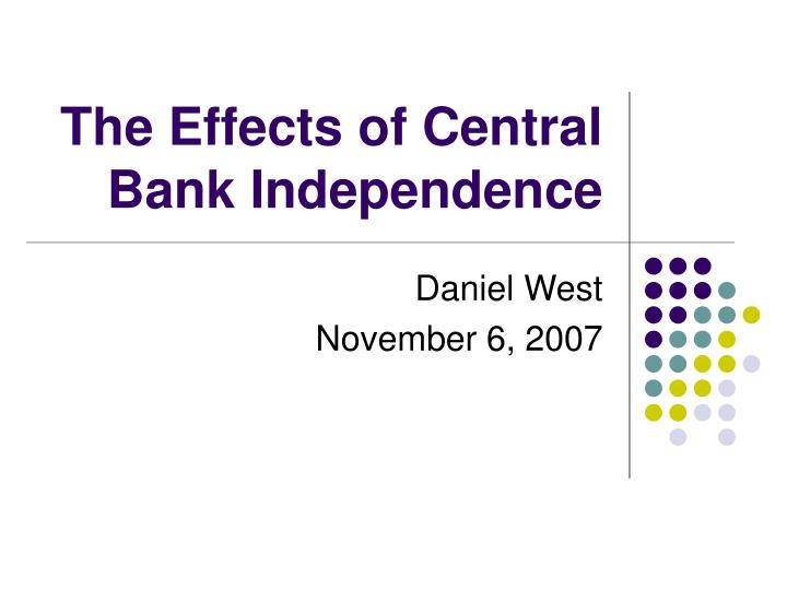 The effects of central bank independence