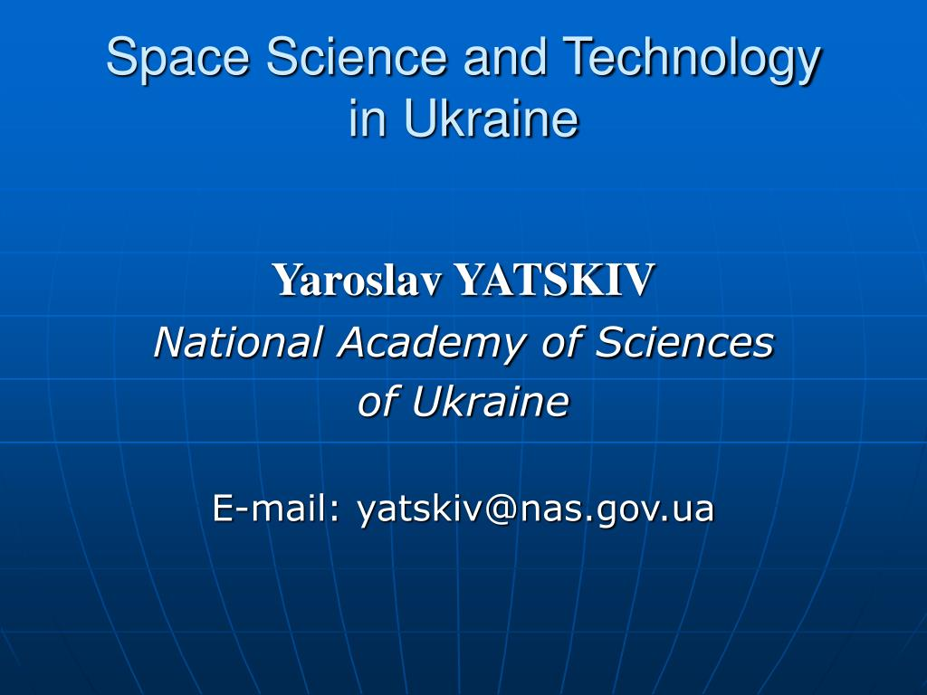 space science and technology in ukraine l.