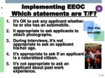 implementing eeoc which statements are t f