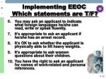 implementing eeoc which statements are t f29