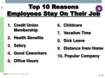 top 10 reasons employees stay on their job