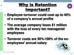 why is retention important