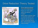 drive reduction theory tested