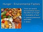 hunger environmental factors