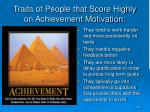 traits of people that score highly on achievement motivation