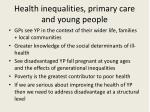 health inequalities primary care and young people