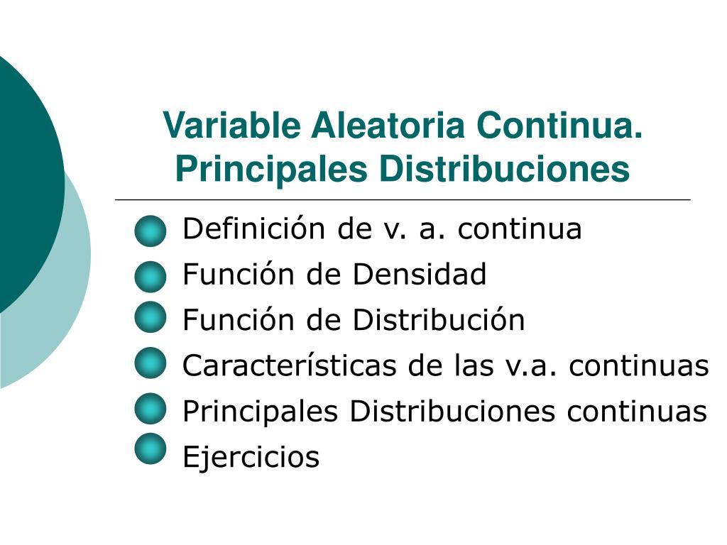 variable aleatoria continua principales distribuciones l.