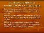el feudalismo y la aparici n de la burgues a