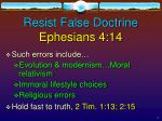 resist false doctrine ephesians 4 149