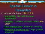 spiritual growth is rewarded