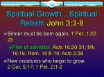 spiritual growth spiritual rebirth john 3 3 8
