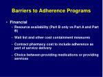 barriers to adherence programs13