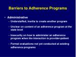 barriers to adherence programs15