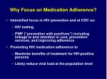 why focus on medication adherence