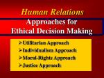 approaches for ethical decision making