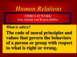 ethics at work your attitude and responsibilities