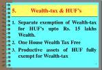 5 wealth tax huf s