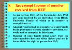 8 tax exempt income of member received from huf