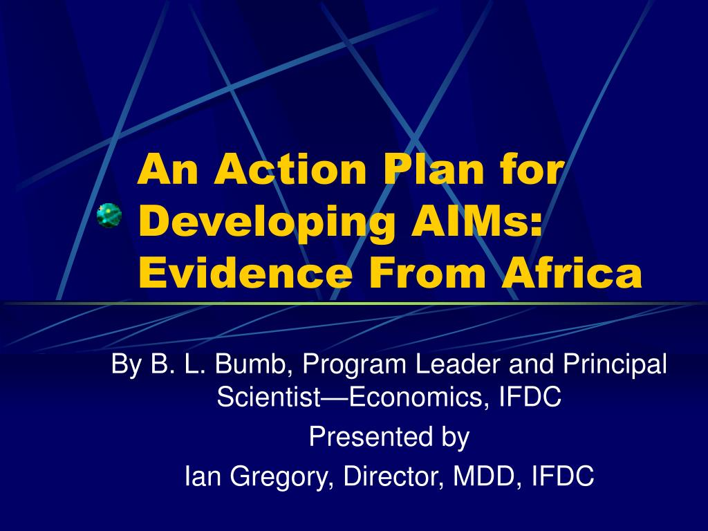 an action plan for developing aims evidence from africa l.