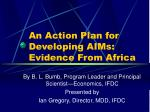 an action plan for developing aims evidence from africa