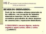 hs 2 recogida y evacuaci n de residuos tipos de residuos10