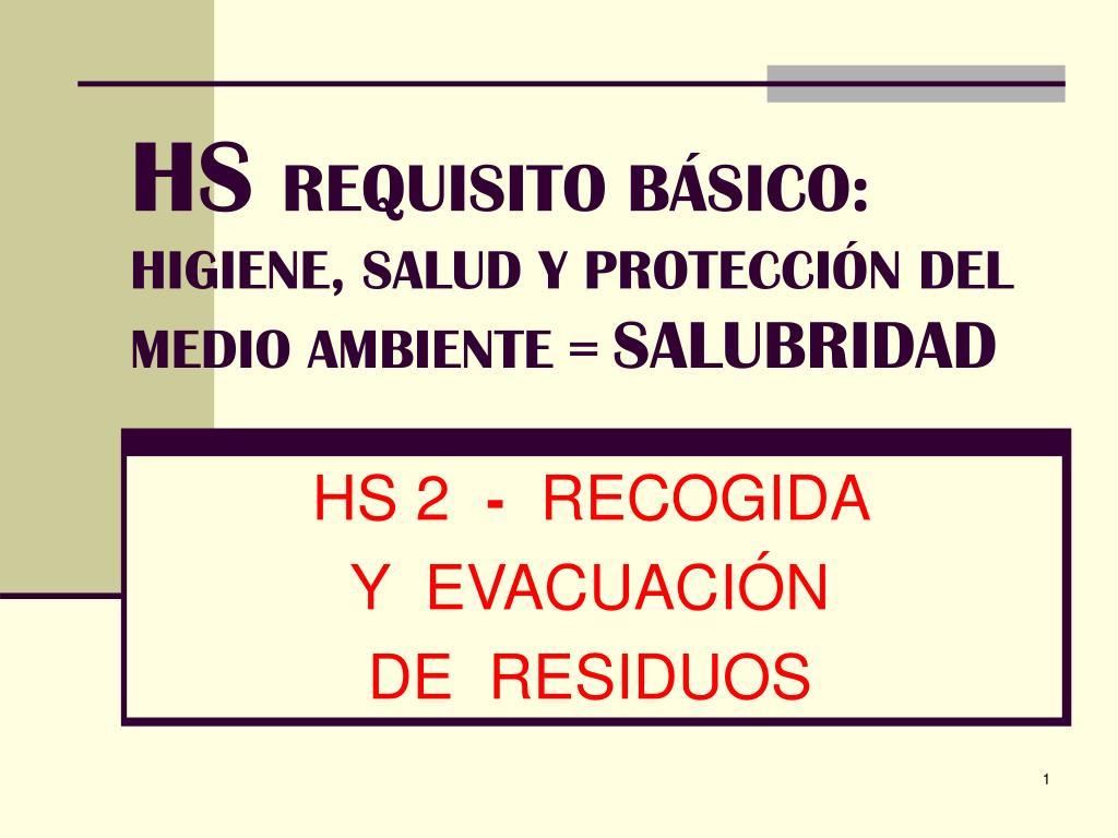 hs requisito b sico higiene salud y protecci n del medio ambiente salubridad l.