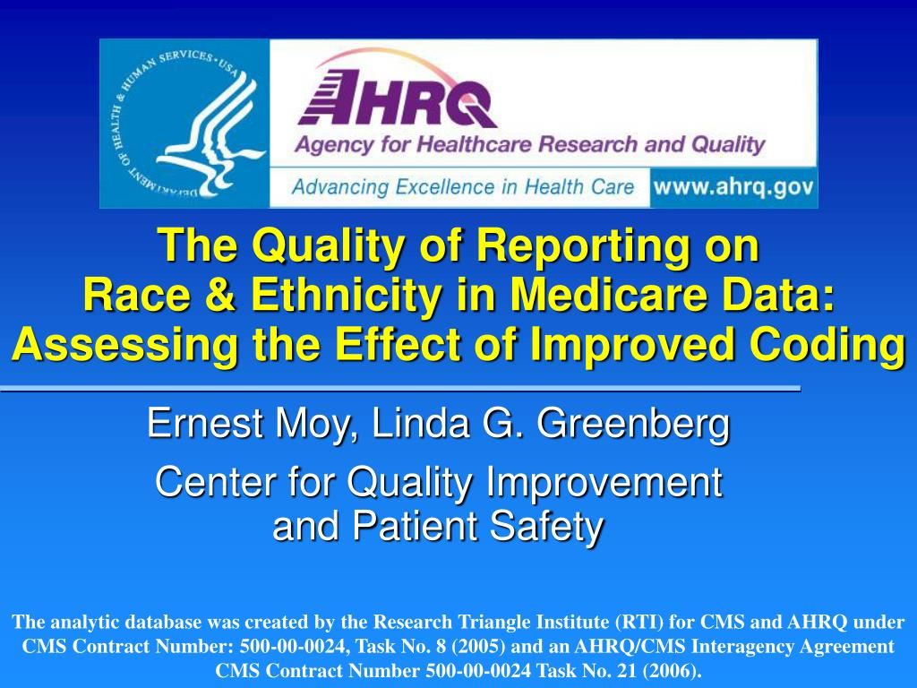 the quality of reporting on race ethnicity in medicare data assessing the effect of improved coding l.