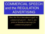 commercial speech and the regulation of advertising