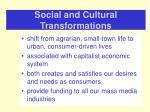 social and cultural transformations